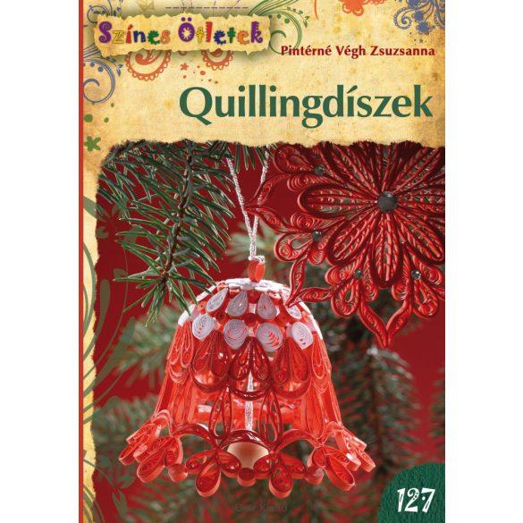 Quilling könyv - Quillingdíszek (Színes Ötletek 127)